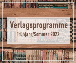 Manga Lizenzen Sommer 2022 Mangaprogramme